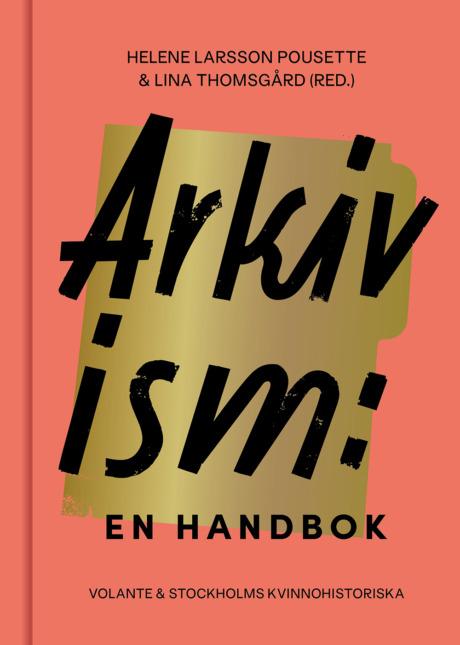 """Bokomslag """"Arkivism - en handbok"""""""